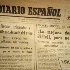 Coleccionismo de Revistas y Periódicos: DIARIO ESPAÑOL DE TARRAGONA - 10 ABRIL 1969 - AVISTAMIENTO OVNI EN PORTADA - VER FOTOS. Lote 194639781