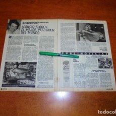 Coleccionismo de Revistas y Periódicos: CLIPPING 1988: LEONCIO FLORES EL MEJOR PESCADOR DEL MUNDO (BAÑOS DE MONTEMAYOR, CÁCERES).. Lote 194643808