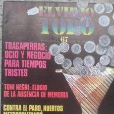 Coleccionismo de Revistas y Periódicos: EL VIEJO TOPO 67 ABRIL 1982 OCIO Y TRAGAPERRAS. DESAPARECE EL CINE DE AUTOR. Lote 194644026