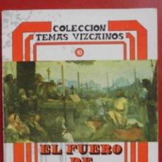 Coleccionismo de Revistas y Periódicos: TEMAS VIZCAINOS. EL FUERO DE VIZCAYA. Lote 194647752