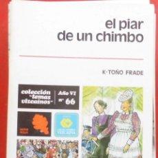 Coleccionismo de Revistas y Periódicos: TEMAS VIZCAINOS. EL PIAR DE UN CHIMBO. Lote 194647863