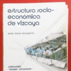 Coleccionismo de Revistas y Periódicos: TEMAS VIZCAINOS. ESTRUCTURA SOCIO-ECONÓMICA DE VIZCAYA. Lote 194647952