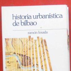 Coleccionismo de Revistas y Periódicos: TEMAS VIZCAINOS. HISTORIA URBANÍSTICA DE BILBAO. Lote 194648357