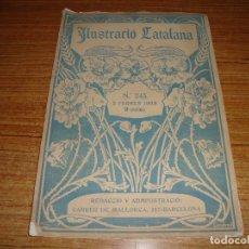 Coleccionismo de Revistas y Periódicos: REVISTA ILUSTRACIO CATALANA Nº 243 DE 2 FEBRER 1908. Lote 194650660