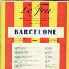 Coleccionismo de Revistas y Periódicos: LE FEU ORGANE REGIONALISME MEDITÉRANÉEN BARCELONE PUIG I CADAFALCH XAVIER NOGUÉS 1923. Lote 194659625