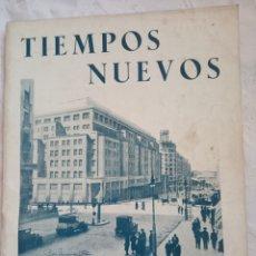 Coleccionismo de Revistas y Periódicos: REVISTA PRE GUERRA CIVIL TIEMPOS NUEVOS.1935. SOCIALISTA.ANARQUISTA.POLITICA.MADRID.REPUBLICA.CNT.FA. Lote 194660611
