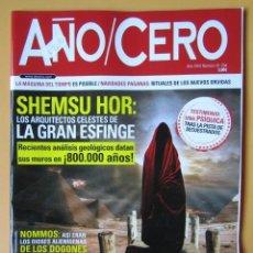 Coleccionismo de Revistas y Periódicos: AÑO CERO - NÚM. 294 (SHEMSU HOR: LOS ARQUITECTOS CELESTES DE LA GRAN ESFINGE) - DIVERSOS AUTORES. Lote 194670293