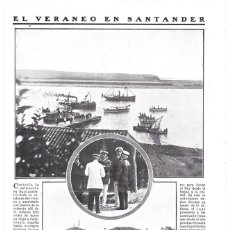 Coleccionismo de Revistas y Periódicos: 1911 HOJA REVISTA SANTANDER VERANEO REY ALFONSO XIII EMBARCADERO, PEDROSA, CASINO DEL SARDINERO . Lote 194691525