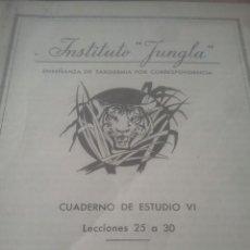 Coleccionismo de Revistas y Periódicos: CURSO DE TAXIDERMIA POR CORRESPONDENCIA - INSTITUTO JUNGLA - CUADERNO VI . Lote 194692336