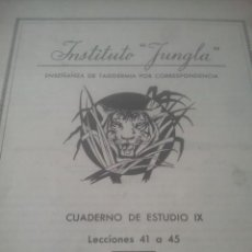 Coleccionismo de Revistas y Periódicos: CURSO DE TAXIDERMIA POR CORRESPONDENCIA - INSTITUTO JUNGLA - CUADERNO IX. Lote 194692352