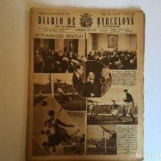 Coleccionismo de Revistas y Periódicos: PERIODICO DIARIO DE BARCELONA AÑO 1947 ACTUALIDADES GRAFICAS Nº 281. Lote 194704205