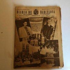 Coleccionismo de Revistas y Periódicos: PERIODICO DIARIO DE BARCELONA AÑO 1947 BODA REAL Nº 277. Lote 194704870