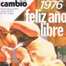 Coleccionismo de Revistas y Periódicos: REVISTA CAMBIO 16 ENERO 1976 NUMERO 212 1976 FELIZ AÑO LIBRE. Lote 194716438