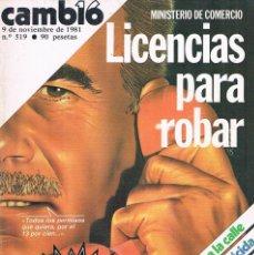 Coleccionismo de Revistas y Periódicos: REVISTA CAMBIO 16 NUMERO 519 9 DE NOVIEMBRE DE 1981 LICENCIAS PARA ROBAR. Lote 194717256