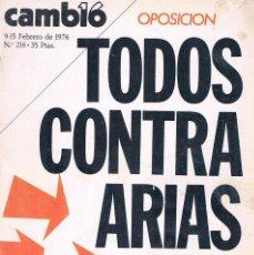 Coleccionismo de Revistas y Periódicos: REVISTA CAMBIO 16 NUMERO 218 FEBRERO 1976 TODOS CONTRA ARIAS. Lote 194718512