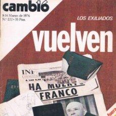 Coleccionismo de Revistas y Periódicos: REVISTA CAMBIO 16 NUMERO 222 MARZO 1976 LOS EXILIADOS VUELVEN. Lote 194718693