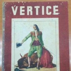 Coleccionismo de Revistas y Periódicos: REVISTA VÉRTICE FALANGE DE LAS JONS Nº 21 ABRIL 1939. Lote 194724358