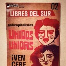 Coleccionismo de Revistas y Periódicos: REVISTA CHILE - LIBRES DEL SUR - POLITICA - ANTICAPITALISTAS UNIDOS UNIDAS - NUM. 2 - COMUNISMO. Lote 194743923