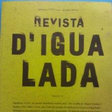 Coleccionismo de Revistas y Periódicos: REVISTA D'IGUALADA. SEGONA EPOCA. NÚMERO 52. ANOIA ABRIL 2016. Lote 194783176