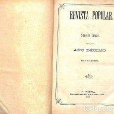 Coleccionismo de Revistas y Periódicos: REVISTA POPULAR SEMANARIO ILUSTRADO 6 TOMOS - VARIOS - LIBRERÍA TIPOGRAFICA CATÓLICA. Lote 194833100