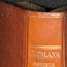 Coleccionismo de Revistas y Periódicos: CATALANA REVISTA SETMANAL VOLUM 1 - EDITORES VARIOS. Lote 194833243