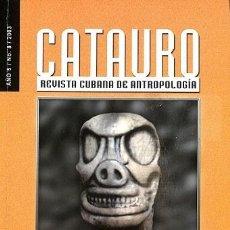 Coleccionismo de Revistas y Periódicos: CATAURO REVISTA CUBANA DE ANTROPOLOGÍA. AÑO 5/ NO.8 /2003 - FUNDACIÓN FERNANDO ORTIZ. Lote 194842997