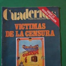 Coleccionismo de Revistas y Periódicos: REVISTA CUADERNOS PARA EL DIALOGO. VÍCTIMAS DE LA CENSURA. ANUNCIO SCHWEPPES EN CONTRAPORTADA.. Lote 194878715