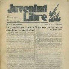 Coleccionismo de Revistas y Periódicos: JUVENTUD LIBRE. ÓRGANO DE LA FEDERACIÓN IBÉRICA DE JUVENTUDES LIBERTARIAS.. Lote 194879112