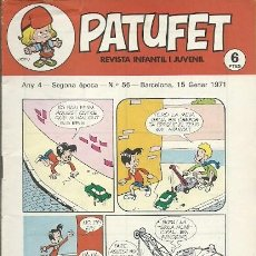 Coleccionismo de Revistas y Periódicos: REVISTA INFANTIL I JUVENIL PATUFET ANY 4 SEGONA EPOCA Nº 56 BARCELONA 15 GENER 1971. Lote 194894381