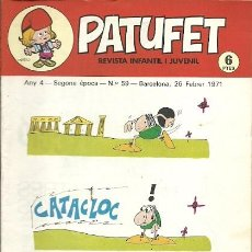 Coleccionismo de Revistas y Periódicos: REVISTA INFANTIL I JUVENIL PATUFET ANY 4 SEGONA EPOCA Nº 59 BARCELONA 26 FEBRER 1971. Lote 194894478