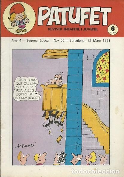 REVISTA INFANTIL I JUVENIL PATUFET ANY 4 SEGONA EPOCA Nº 60 BARCELONA 12 MARÇ 1971 (Coleccionismo - Revistas y Periódicos Modernos (a partir de 1.940) - Otros)