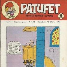 Coleccionismo de Revistas y Periódicos: REVISTA INFANTIL I JUVENIL PATUFET ANY 4 SEGONA EPOCA Nº 60 BARCELONA 12 MARÇ 1971. Lote 194894520