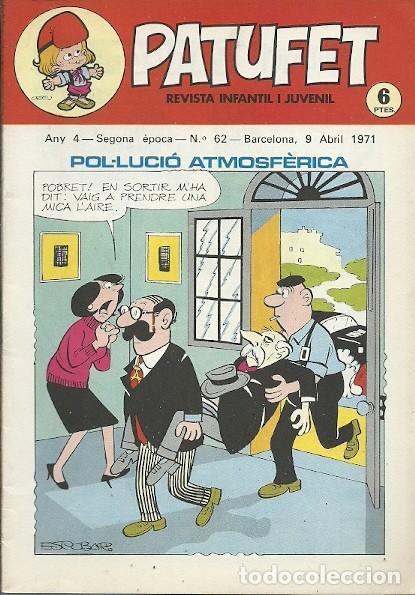 REVISTA INFANTIL I JUVENIL PATUFET ANY 4 SEGONA EPOCA Nº 62 BARCELONA 9 ABRIL 1971 (Coleccionismo - Revistas y Periódicos Modernos (a partir de 1.940) - Otros)