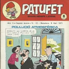 Coleccionismo de Revistas y Periódicos: REVISTA INFANTIL I JUVENIL PATUFET ANY 4 SEGONA EPOCA Nº 62 BARCELONA 9 ABRIL 1971. Lote 194894597