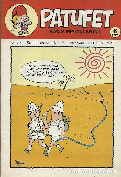 REVISTA INFANTIL I JUVENIL PATUFET ANY 4 SEGONA EPOCA Nº 76 BARCELONA 1 OCTUBRE 1971 (Coleccionismo - Revistas y Periódicos Modernos (a partir de 1.940) - Otros)