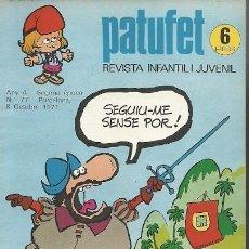 Coleccionismo de Revistas y Periódicos: REVISTA INFANTIL I JUVENIL PATUFET ANY 4 SEGONA EPOCA Nº 77 BARCELONA 8 OCTUBRE 1971. Lote 194894717