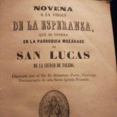 Coleccionismo de Revistas y Periódicos: NOVENA A LA VIRGEN DE LA ESPERANZA DE LA PARROQUIA MOZÁRABES DE SAN LUCAS EN TOLEDO 1864. Lote 194899417