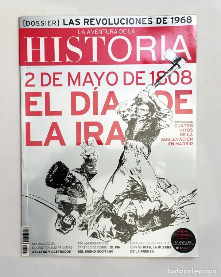 REVISTA LA AVENTURA DE LA HISTORIA - 2 DE MAYO DE 1808, EL DÍA DE LA IRA - HITOS SUBLEVACIÓN MADRID (Coleccionismo - Revistas y Periódicos Modernos (a partir de 1.940) - Otros)