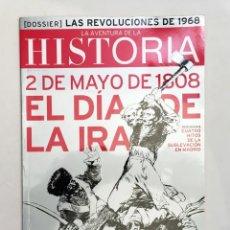 Coleccionismo de Revistas y Periódicos: REVISTA LA AVENTURA DE LA HISTORIA - 2 DE MAYO DE 1808, EL DÍA DE LA IRA - HITOS SUBLEVACIÓN MADRID. Lote 194906462