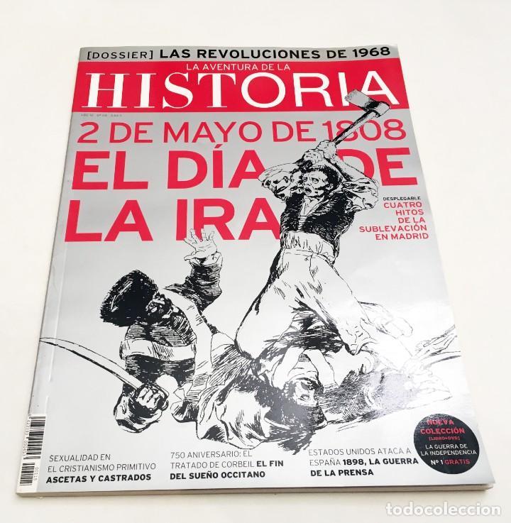 Coleccionismo de Revistas y Periódicos: REVISTA LA AVENTURA DE LA HISTORIA - 2 DE MAYO DE 1808, EL DÍA DE LA IRA - HITOS SUBLEVACIÓN MADRID - Foto 2 - 194906462