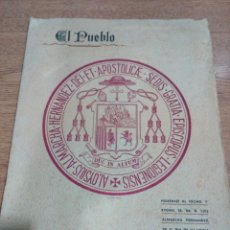 Coleccionismo de Revistas y Periódicos: ORIHUELA - AL PUEBLO - HOMENAJE D LUIS ALMARCHA -CONSAGRACION EPISCOPAL - BUEN ESTADO - VER FOTOS . Lote 194909016
