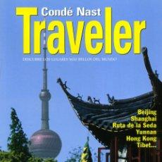 Coleccionismo de Revistas y Periódicos: CONDÉ NAST TRAVELER MONOGRAFICO - Nº 50 CHINA. Lote 194944156