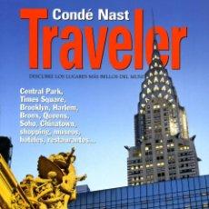 Coleccionismo de Revistas y Periódicos: CONDÉ NAST TRAVELER MONOGRAFICO - Nº 63 NUEVA YORK. Lote 194944875