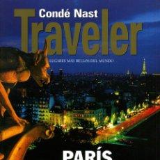 Coleccionismo de Revistas y Periódicos: CONDÉ NAST TRAVELER MONOGRAFICO - Nº 66 PARÍS. Lote 194945148