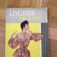 Coleccionismo de Revistas y Periódicos: REVISTA LINGERIE DE LUXE. Lote 194962197