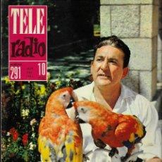 Coleccionismo de Revistas y Periódicos: REVISTA TELE RADIO Nº 291, 22-28 JULIO 1963, PEDRO TEROL, XAVIER CUGAT.. Lote 194967160