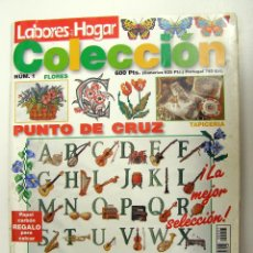 Coleccionismo de Revistas y Periódicos: LABORES DEL HOGAR - FLORES COLECCIÓN #1 - PUNTO DE CRUZ Y BORDADO. Lote 194973078