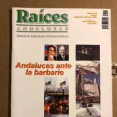 Coleccionismo de Revistas y Periódicos: RAÍCES ANDALUZAS N° 14 ( SEPTIEMBRE-OCTUBRE 2001). ANDALUCES ANTE LA BARBARIE,.,,. Lote 194974365