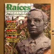 Coleccionismo de Revistas y Periódicos: RAÍCES ANDALUZAS N° 24 (ENERO-FEBRERO 2003). SÍLVIA LÓPEZ, SIEMPRE ASÍ, EL ROCÍO, JOSEP PIQUE,.... Lote 194974761