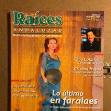 Coleccionismo de Revistas y Periódicos: RAÍCES ANDALUZAS N° 2 (ABRIL-MAYO 2000). CRISTINA HOYOS, LO ÚLTIMO EN FARALAES, FERIA DE ABRIL,.... Lote 194974956